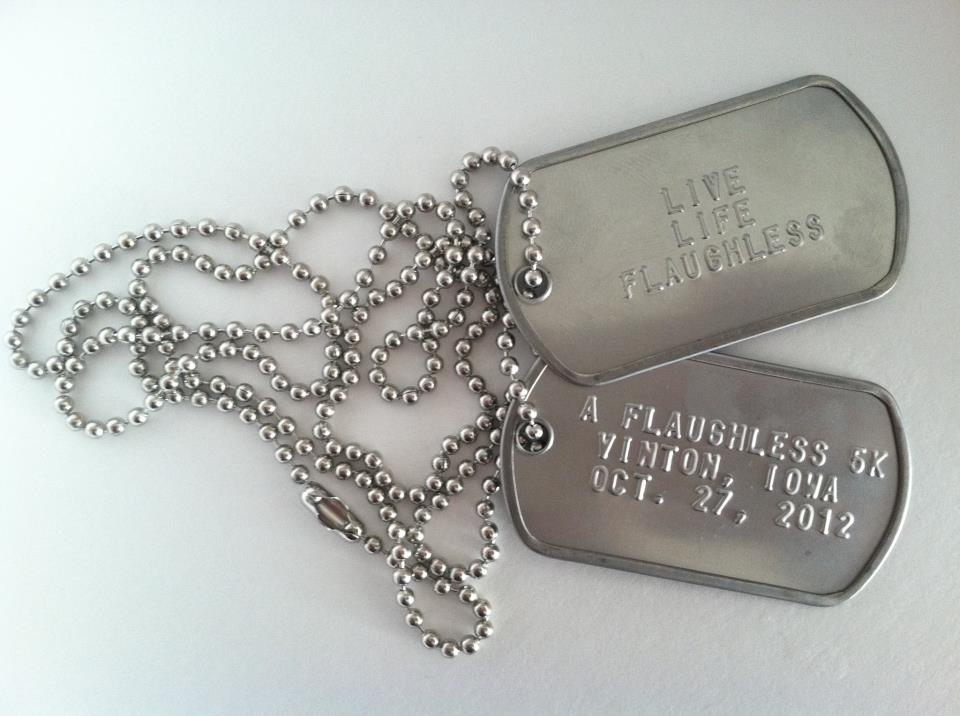 Flaughless 5K Dog tags