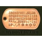 Copper Dog Tag embossed with all available characters