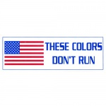 These Colors Dont Run Decal