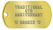 8th Anniversary Bronze Spouse Dog Tags - TRADITIONAL 8TH ANNIVERSARY  ♥ BRONZE ♥