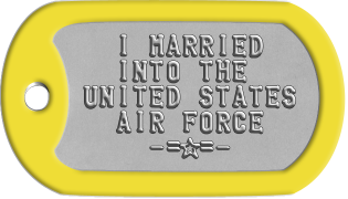 Air Force Wife Dogtags    I MARRIED    INTO THE  UNITED STATES    AIR FORCE      -=s=-