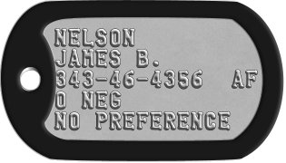 Air Force Dog Tags NELSON JAMES B. 3434643560  AF O NEG NO PREFERENCE