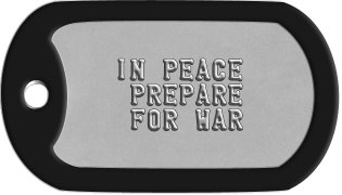 Army Motto Dog Tags     IN PEACE     PREPARE     FOR WAR