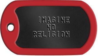 Atheist Dog Tags      IMAGINE       NO    RELIGION
