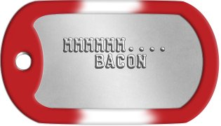 Bacon Dog Tags    MMMMMM....      BACON