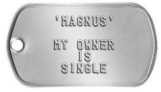 'Singles Dog Bait' Tag    'MAGNUS'     MY OWNER       IS     SINGLE