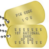 Bank of Dad Fathers Day Dog Tags - $ $ $ $ $ $ $ 1ST NATIONAL BANK OF DAD $ $ $ $ $ $ $