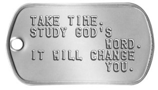 Bible Study Dogtags TAKE TIME. STUDY GOD