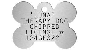 Bone Shaped Dogtag   'LUNA' THERAPY DOG   CHIPPED  LICENSE #  124GE322