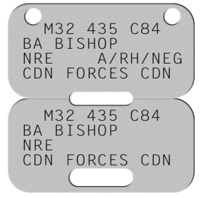 Canadian Forces Dogtags   M32 435 C84 BA BISHOP NRE    A/RH/NEG CDN FORCES CDN   M32 435 C84