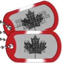 Canadian Flag Canada Patriotic Dog Tags -  WE STAND ON GUARD FOR THEE
