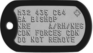 US Army Style Canadian Dogtags M32 435 C84  m BA BISHOP NRE    A/RH/NEG CDN FORCES CDN DO NOT REMOVE