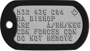 Canadianized American Dogtags M32 435 C84  m BA BISHOP NRE    A/RH/NEG CDN FORCES CDN DO NOT REMOVE