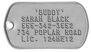 Dog Collar Dog Tags     'BUDDY'  SARAH BLACK  555-342-3552 734 POPLAR ROAD  LIC. 124HE12