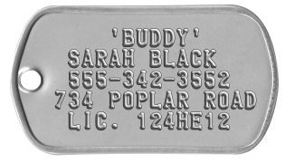 Dog Collar Dogtags     'BUDDY'  SARAH BLACK  555-342-3552 734 POPLAR ROAD  LIC. 124HE12
