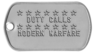 Duty Calls Dogtags ★ ★ ★ ★ ★ ★ ★   DUTY CALLS ★ ★ ★ ★ ★ ★ ★ MODERN WARFARE