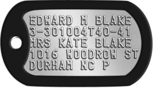 Comedian Dog Tags EDWARD M BLAKE 3-301004T40-41 MRS KATE BLAKE 1016 WOODROW ST DURHAM NC P
