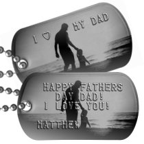 Dad with 1 Child Fathers Day Dog Tags - HAPPY FATHERS DAY DAD! I LOVE YOU!  MATTHEW