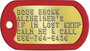 Alzheimers Dog Tags DOUG BROWN ALZHEIMER'S IF IM LOST KEEP CALM ME & CALL 555-764-5436