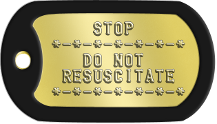 Do Not Resuscitate Dogtags      STOP  *-*-*-*-*-*-*     DO NOT   RESUSCITATE  *-*-*-*-*-*-*