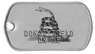 Don't Tread on Me (Gadsden Flag) Libertarian Dog Tags -    DON'T TREAD ON ME