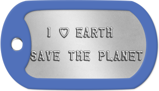 Earth Dogtags    I h EARTH  SAVE THE PLANET