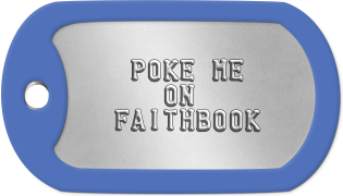 Connected Christian Dogtags      POKE ME       ON    FAITHBOOK