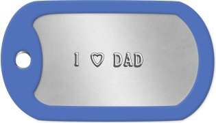 Fathers Day Dog Tags      I h DAD