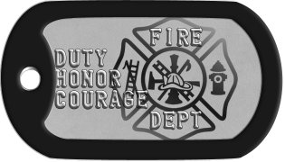 Firefighter Dog Tags        FIRE DUTY HONOR COURAGE        DEPT