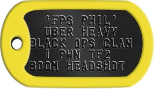 FPS Gamer Dog Tags   'FPS PHIL'    UBER HEAVY BLACK OPS CLAN   I PWN TF2 BOOM HEADSHOT