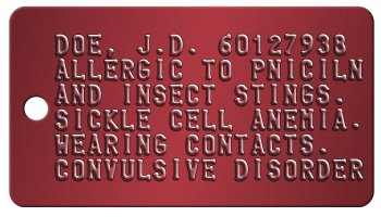 Army Medical Dogtag DOE, J.D. 60127938 ALLERGIC TO PNICILN AND INSECT STINGS.  SICKLE CELL ANEMIA. WEARING CONTACTS.