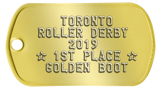 Gold Medal Medallion     TORONTO  ROLLER DERBY      2014  ★ 1ST PLACE ★   GOLDEN BOOT