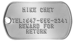 Hunting Dog Tags    MIKE CHET  TEL:647-555-2341   REWARD FOR     RETURN
