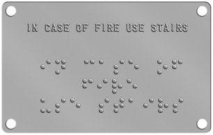 'In Case of Fire Use Stairs' Braille Sign Braille Sign - IN CASE OF FIRE USE STAIRS  ⠊⠝ ⠉⠁⠎⠑ ⠕⠋ ⠋⠊⠗⠑ ⠥⠎⠑ ⠎⠞⠁⠊⠗⠎
