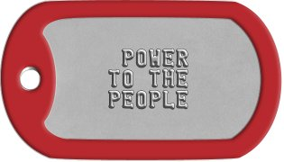 Social Justice Warrior Dog Tags              POWER     TO THE     PEOPLE