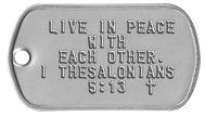 Live in peace with each other Bible Verse Dog Tags - LIVE IN PEACE WITH EACH OTHER. I THESALONIANS 5:13  ✝