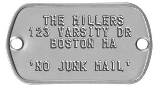 Mailbox Nameplates   THE MILLERS 123 VARSITY DR    BOSTON MA  'NO JUNK MAIL'
