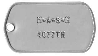 MASH Dogtags      M*A*S*H      4077TH