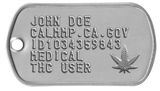 Medical Marijuana Dogtags JOHN DOE  CALMMP.CA.GOV ID1034359843 MEDICAL THC USER