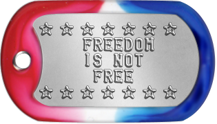 Memorial Day Dogtags ★ ★ ★ ★ ★ ★ ★     FREEDOM     IS NOT      FREE ★ ★ ★ ★ ★ ★ ★