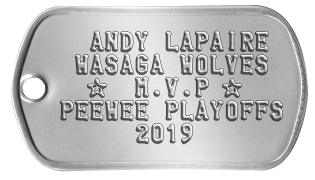 MVP All Star Dogtags   ANDY LAPAIRE  WASAGA WOLVES   ★  M.V.P ★ PEEWEE PLAYOFFS      2014