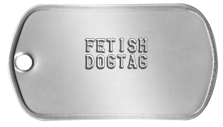 Naughty Dog Tags      FETISH     DOGTAG