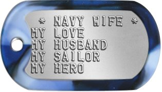 Navy Wife Dog Tags  * NAVY WIFE * MY LOVE MY HUSBAND MY SAILOR MY HERO