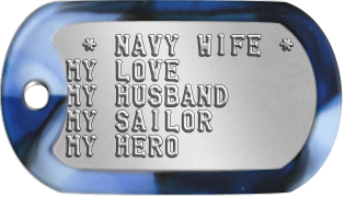 Navy Wife Dogtags  * NAVY WIFE * MY LOVE MY HUSBAND MY SAILOR MY HERO