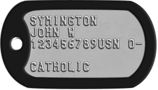 Navy Dogtags SYMINGTON JOHN W 123456789USN O-  CATHOLIC