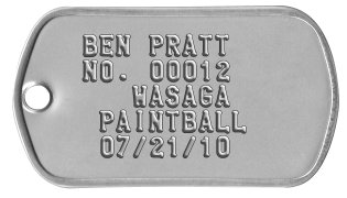 Field Membership Dog Tags  BEN PRATT   NO. 00012        WASAGA   PAINTBALL   07/21/10