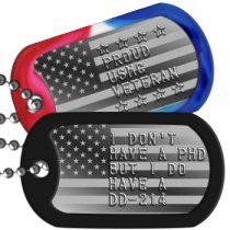 Proud USMC Vet USMC Motto Dog Tags - I DON'T HAVE A PHD BUT I DO HAVE A DD-214