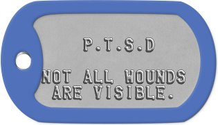 PTSD Dog Tags             P.T.S.D         NOT ALL WOUNDS  ARE VISIBLE.