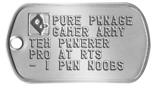 Pure Pwnage Dog Tags PURE PWNAGE GAMER ARMY TEH PWNERER PRO AT RTS - I PWN NOOBS -