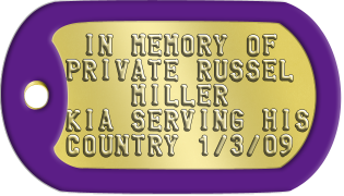 Purple Heart Dogtags  IN MEMORY OF PRIVATE RUSSEL     MILLER KIA SERVING HIS COUNTRY 1/3/09